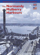 The Normandy Mulberry Harbours