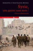 Pdf Syrie, une guerre sans nom ! Telecharger