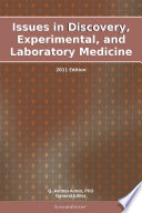 Issues in Discovery  Experimental  and Laboratory Medicine  2011 Edition Book