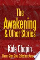 The Awakening   Other Stories