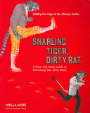 Snarling Tiger  Dirty Rat