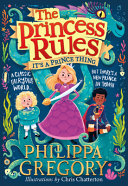 It s a Prince Thing  the Princess Rules  Book