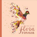 The Art of Flora Forager