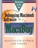 Debugging Macintosh Software with MacsBug