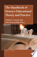 The Handbook of Dewey's Educational Theory and Practice