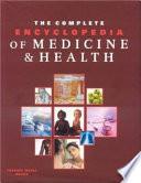 The Complete Encyclopedia of Medicine   Health