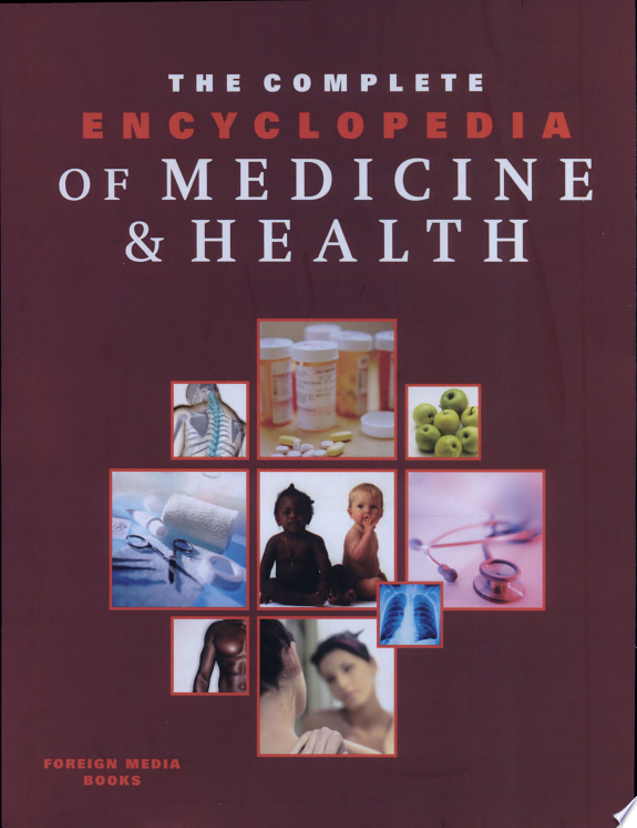 The Complete Encyclopedia of Medicine & Health