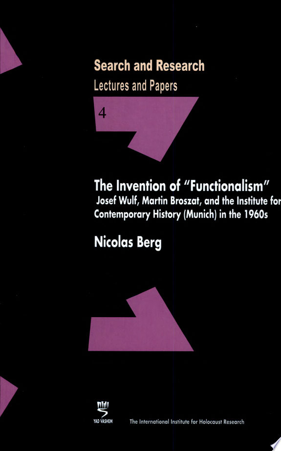 The Invention of  Functionalism
