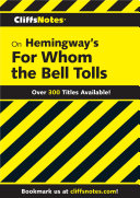 CliffsNotes on Hemingway s For Whom the Bell Tolls Book
