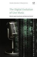 The Digital Evolution of Live Music