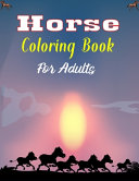 Horse Coloring Book For Adults Book PDF