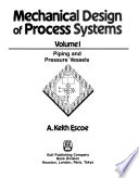 Mechanical Design of Process Systems: Piping and pressure vessels