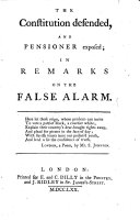"Pdf The Constitution Defended, and Pensioner Exposed; in Remarks on the ""False Alarm"" [a Pamphlet by Dr. Johnson. By John Scott, of Amwell]."
