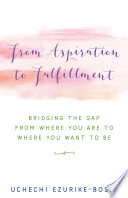 From Aspiration To Fulfillment