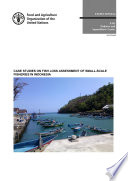 CASE STUDIES ON FISH LOSS ASSESSMENT OF SMALL SCALE FISHERIES IN INDONESIA Book