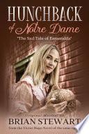 Hunchback of Notre Dame  The Sad Tale of Esmeralda