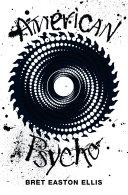 American Psycho (Picador 40th Anniversary Edition)