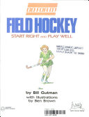 Field Hockey   Start Right and Play Well