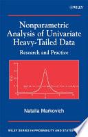 Nonparametric Analysis of Univariate Heavy Tailed Data