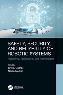 Safety  Security  and Reliability of Robotic Systems