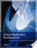 Cloud Application Architectures