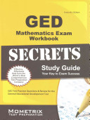 GED Mathematics Exam Secrets Study Guide: GED Test Practice Questions & Review for the General Educational Development Test
