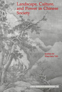 Landscape  Culture  and Power in Chinese Society