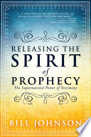 Releasing the Spirit of Prophecy Book