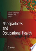 Nanoparticles and Occupational Health