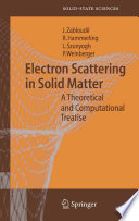 Electron Scattering in Solid Matter Book
