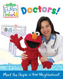 Elmo's World: Doctors! Pdf/ePub eBook