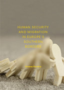 Human Security and Migration in Europe s Southern Borders