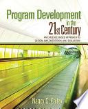 Program Development in the 21st Century Book