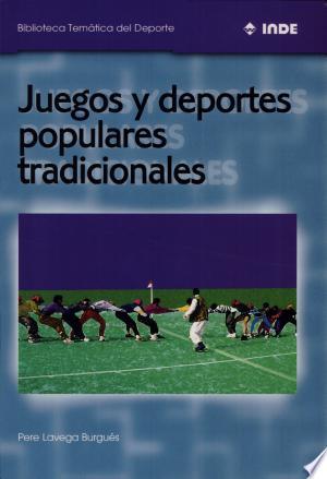 Free Download Juegos y deportes populares tradicionales PDF - Writers Club
