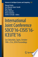 International Joint Conference SOCO   16 CISIS   16 ICEUTE   16