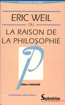 Eric Weil ou la raison de la philosophie