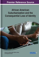 African American Suburbanization And The Consequential Loss Of Identity Book PDF