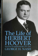 The Life of Herbert Hoover  Master of emergencies  1917 1918
