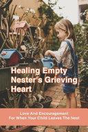 Healing Empty Nester s Grieving Heart Book