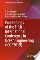 Proceedings of the Fifth International Conference in Ocean Engineering  ICOE2019