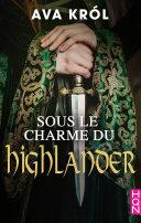 Pdf Sous le charme du Highlander Telecharger