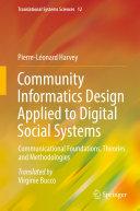 Community Informatics Design Applied to Digital Social Systems