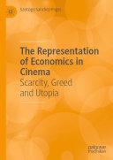 The Representation of Economics in Cinema