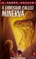 A Dinosaur Called Minerva