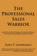 The Professional Sales Warrior Pdf/ePub eBook