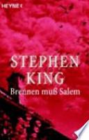 Brennen muß Salem  : Roman