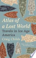 Atlas of a Lost World