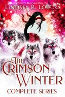 The Crimson Winter Reverse Harem Complete Series
