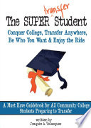 The Super Transfer Student