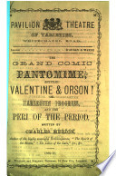 Pavilion Theatre of Varieties  Whitechapel Road     The grand comic Pantomime  entitled Valentine and Orson  etc   In verse